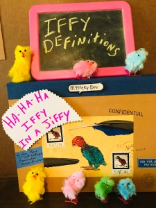 "Mystery Box Chickens say, ""Ha-ha-ha Iffy in a Jiffy"""